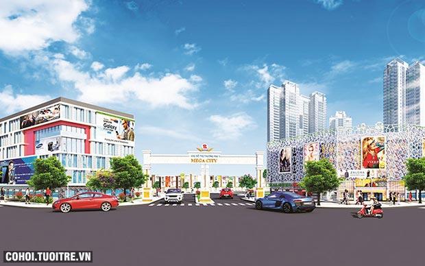 Mega City đáp ứng tiêu chí đầu tư an toàn, hiệu quả