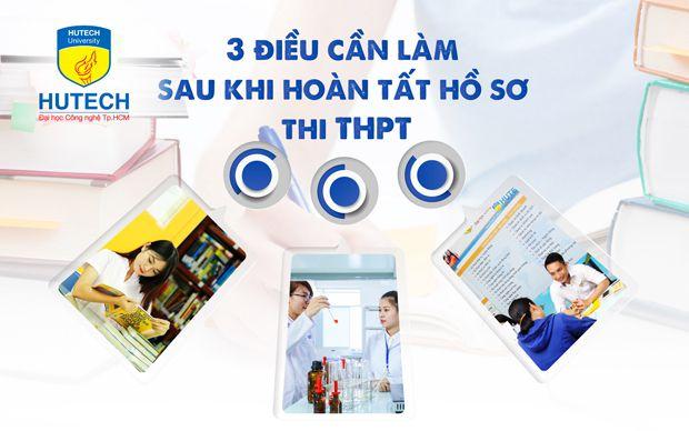 3 điều cần làm sau khi hoàn tất hồ sơ thi THPT