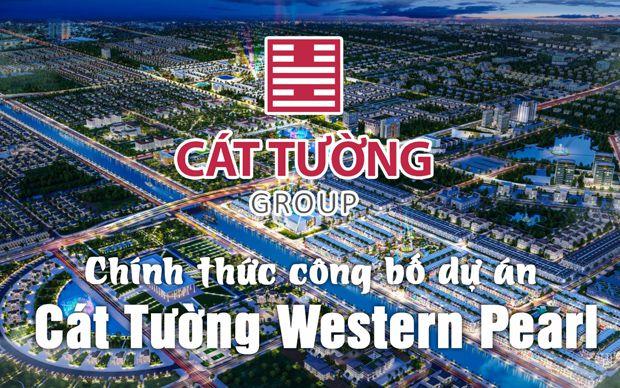 Cát Tường Group chính thức công bố dự án Cát Tường Western Pearl