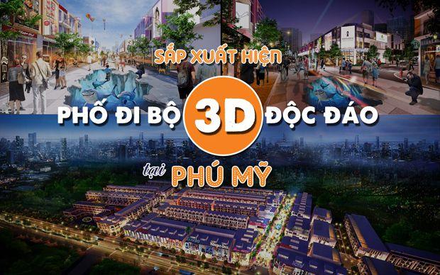 Sắp xuất hiện phố đi bộ 3D độc đáo tại Phú Mỹ