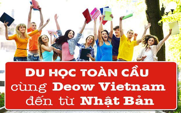 Du học toàn cầu cùng Deow Vietnam đến từ Nhật Bản