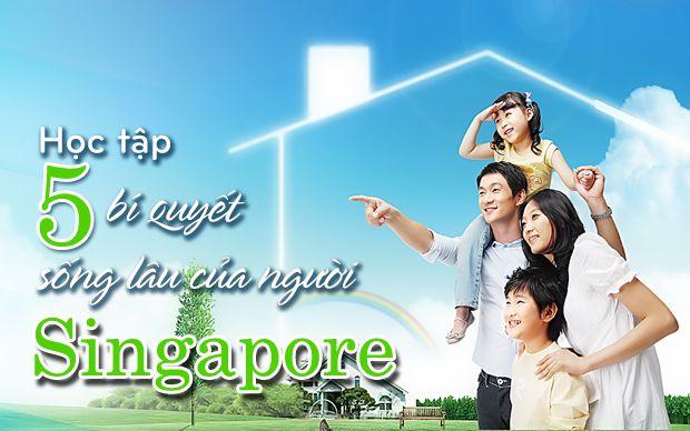 Học tập 5 bí quyết sống lâu của người Singapore