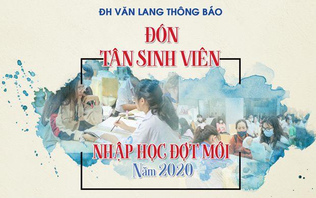 ĐH Văn Lang thông báo đón tân sinh viên nhập học đợt mới năm 2020