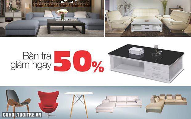 Mua sofa nhập khẩu rinh bàn trà, giảm ngay 50%