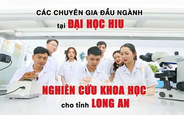 Các chuyên gia đầu ngành tại Đại học HIU nghiên cứu khoa học cho tỉnh Long An