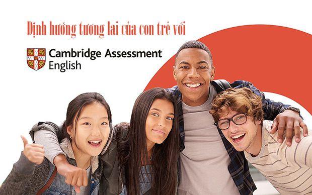 Định hướng tương lai của con trẻ với Cambridge Assessment English
