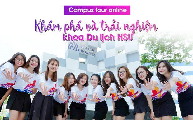 Campus tour online - khám phá và trải nghiệm khoa Du lịch HSU