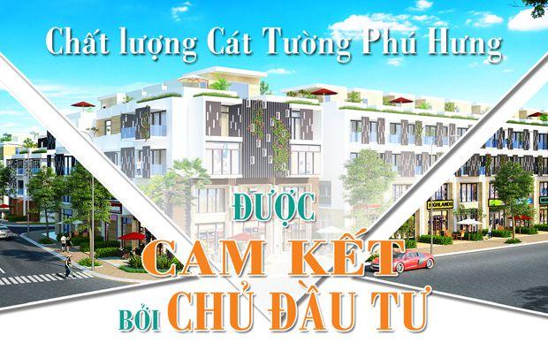 Chất lượng Cát Tường Phú Hưng được cam kết bởi chủ đầu tư