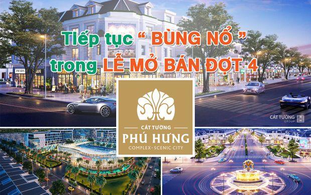 Cát Tường Phú Hưng tiếp tục bùng nổ trong lễ mở bán đợt 4
