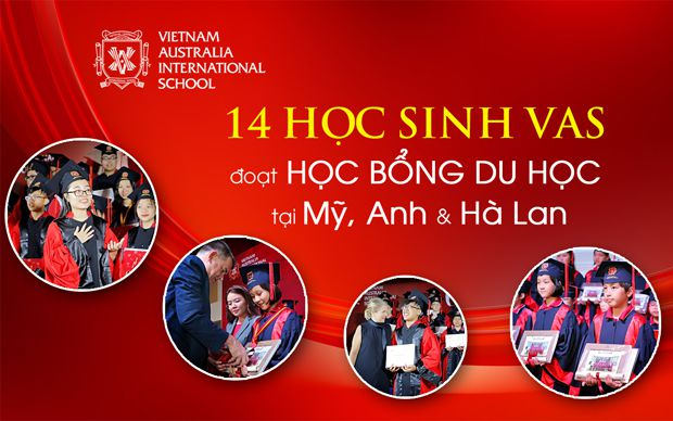 14 học sinh VAS đoạt học bổng du học tại Mỹ, Anh và Hà Lan