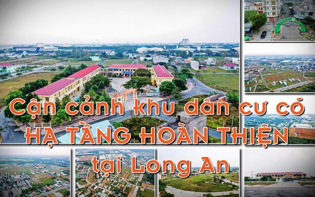 Cận cảnh khu dân cư có hạ tầng hoàn thiện tại Long An
