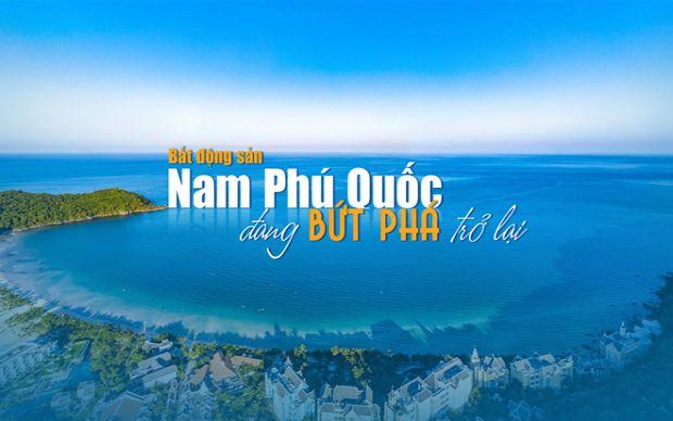 Bất động sản Nam Phú Quốc đang bứt phá trở lại?