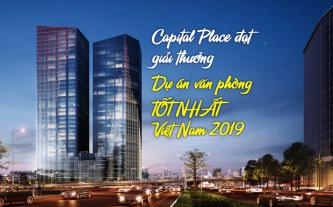 Capital Place đạt giải thưởng dự án văn phòng tốt nhất Việt Nam 2019