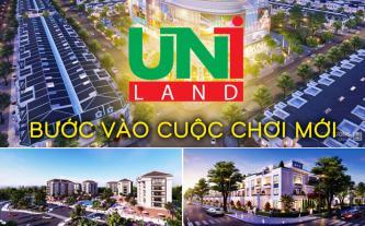 Uniland bước vào cuộc chơi mới