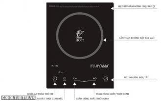 Bếp hồng ngoại cảm ứng tiết kiệm và an toàn FUJIYAMA FI-T10