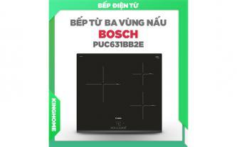 Xả kho bếp từ Bosch PUC631BB2E
