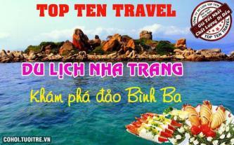 Tour du lịch Nha Trang: Khám phá Bình Ba