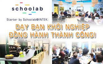 Starter by Schoolab@INTEK - Dạy bạn khởi nghiệp, đồng hành thành công