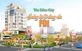 The Eden City hưởng lợi từ dòng vốn FDI