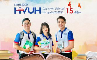 Năm 2020, HVUH xét tuyển điểm thi tốt nghiệp THPT 15 điểm