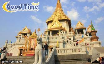 Chương trình du lịch dịch vụ cao, giá rẻ: Bangkok - Pattaya