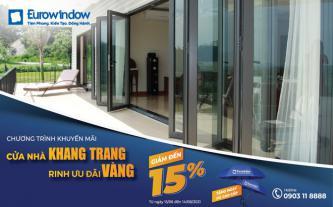 Eurowindow 'chơi lớn', giảm đến 15% giá trị hợp đồng cho khách hàng phía Nam