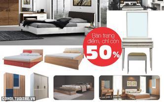 Giảm ngay 50% bàn trang điểm khi mua bộ giường, tủ