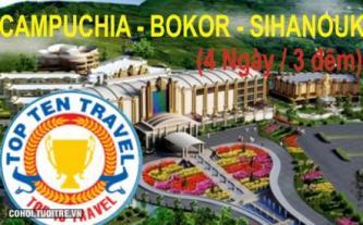 Tour Campuchia: Bokor - Biển Sihanouk (4N3D) - khuyến mãi