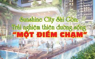 Sunshine City Sài Gòn - Trải nghiệm thiên đường sống một điểm chạm