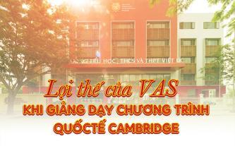 Lợi thế của VAS khi giảng dạy chương trình quốc tế Cambridge