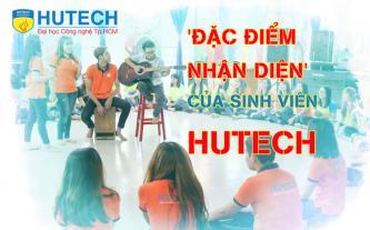 Đặc điểm nhận diện của sinh viên HUTECH