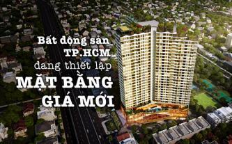 Bất động sản TP.HCM đang thiết lập mặt bằng giá mới