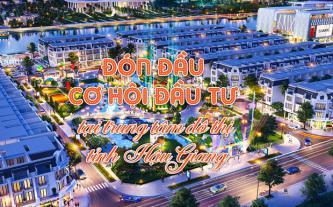 Đón đầu cơ hội đầu tư tại trung tâm đô thị tỉnh Hậu Giang