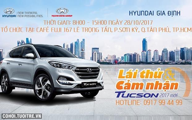 Trưng bày và lái thử Hyundai Tucson 2017