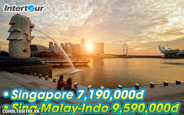 Chu du Singapore, Indo, Malay 6N5Đ giảm 1 triệu đồng