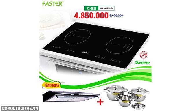 Xả kho bếp từ đôi FASTER FS-288I giá từ 4.850.000đ