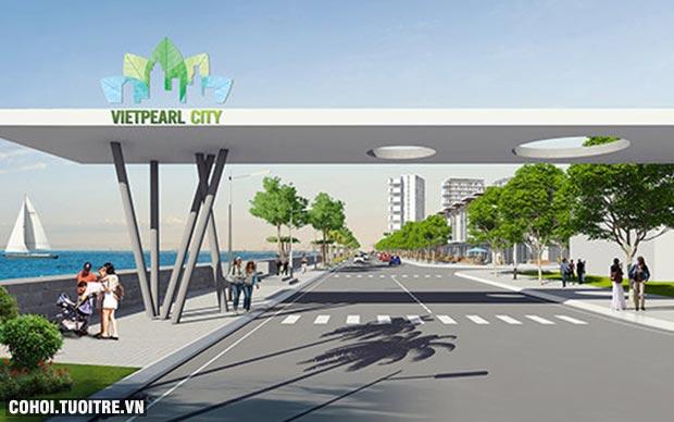 Vietpearl City - điểm nhấn mới trên thị trường BĐS Phan Thiết